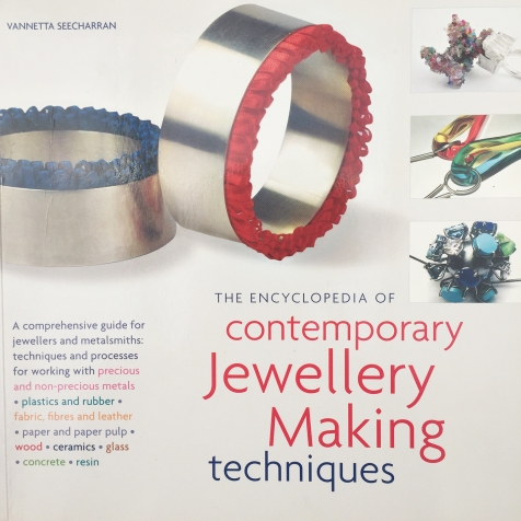 Encyclopaedia of Contemporary Jewellery Making Techniques ISBN 978-1-84448-490-4