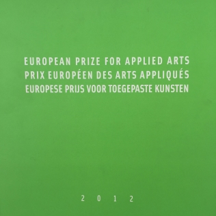 European Prize for Applied Arts ISBN: 978-2-87536-011-3