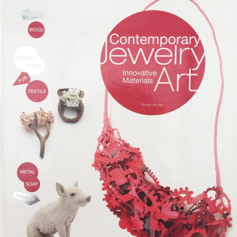 Contemporary Jewellery Art: Innovative Materials ISBN: 978-1-908175-04-5