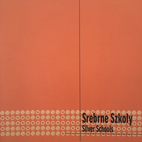Silver Schools by The Gallery of Art in Legnica ISBN 83-87304-81-6