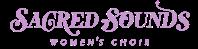 sacred sounds womens choir