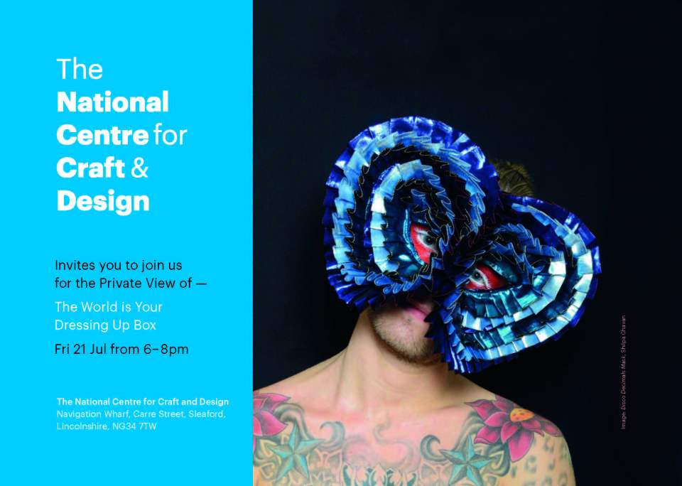 The World is Your Dressing Up Box - The National Centre for Craft and Design